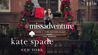 Anna Kendrick In #missadventure: The Waiting Game (s1) | Kate Spade New York