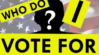 How to Figure Out Who to Vote For