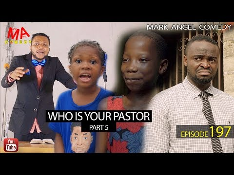 Mark Angel Comedy - WHO IS YOUR PASTOR Part Five (Episode 197)