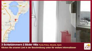 preview picture of video '3 Schlafzimmern 2 Bäder Villa zu verkaufen in Punta Prima, Alicante, Spain'