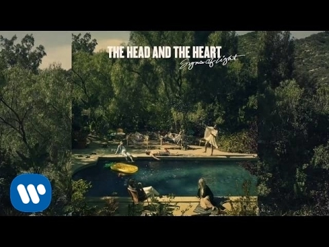 The Head and the Heart – Signs of Light (Official Audio)