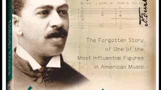 Nobody Knows: Harry T. Burleigh and the Birth of American Music
