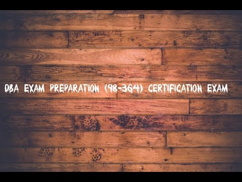 DBA Exam preparation (98-364) certification exam - YouTube