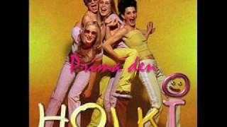 Holki - Prima Den