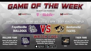 GOTW - Girls Soccer: Fayetteville at Bentonville