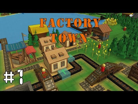 Factory Town EP1: FACTORIO STYLE TOWN BUILDER – Alpha Gameplay, Lets Play