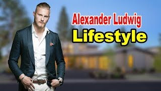 Alexander Ludwig - Lifestyle, Girlfriend, Family, Net Worth, Biography 2019 | Celebrity Glorious