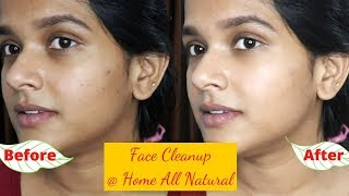 Face clean up at home to remove dull skin, get Radiant skin, Remove black heads and white heads