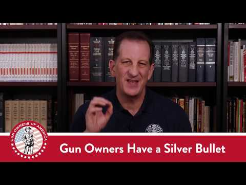 Gun Owners Have a Silver Bullet to Kill All Gun Control