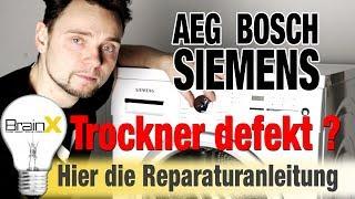 Siemens Bosch Trockner geht aus oder nicht mehr an Fehler Reparieren