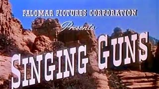 Singing Guns | FREE WESTERN | Full Movie | English | Classic Cowboy Feature Film