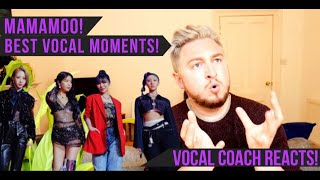 Vocal Coach Reacts! Mamamoo! Best Vocal Moments! HUGE COMPILATION!