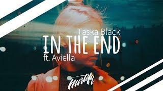 Taska Black   In The End (ft. Aviella)