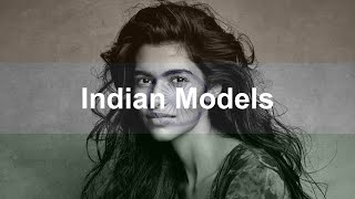 Introducing 10 Indian Models - 10