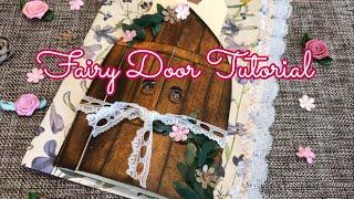 Fairy Door Tutorial / Junk Journal Page Idea | Im A Cool Mom