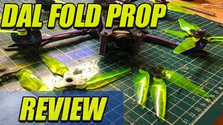 DAL Prop Fold - FPV Folding Prop Review - These Aren't The Props You're Looking For
