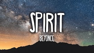 Beyoncé - Spirit (Lyrics) [The Lion King]