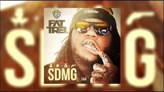 Fat Trel   Thots SDMG)
