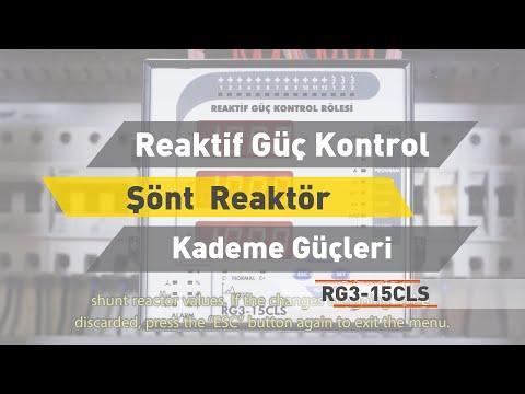 RG3-15 CLS Reaktif Güç Rölesi - Şönt Reaktör Kademe Güçleri