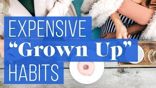 """7 """"Grown-Up"""" Behaviors That Are Wasting Your Money 