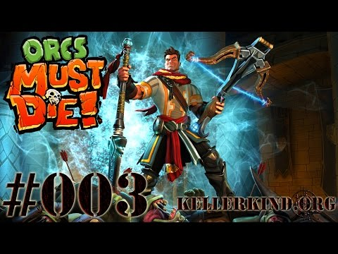 Orcs Must Die! #3 – Orcs must fly! ★ Jhief plays Orcs Must Die! [HD|60FPS]
