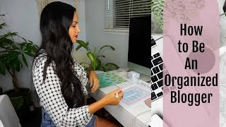 How to Be an Organized Blogger || Brand Collaborations || Beauty & Fashion