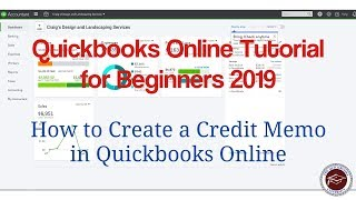 Quickbooks Online Tutorial for Beginners 2019 - How to Create a Credit Memo