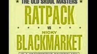 Ratpack Vs Nicky Blackmarket   Sweet Harmony