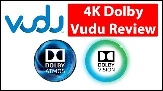 4K Dolby Vision HDR | Vudu Streaming Review
