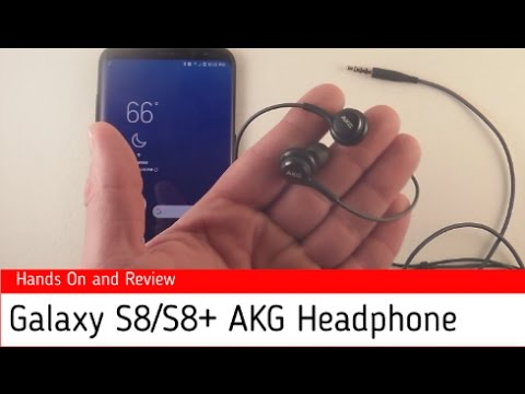 Galaxy S8/S8+ AKG Headphones Review
