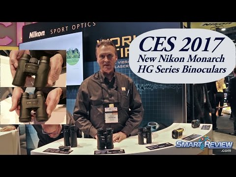 CES 2017 | Nikon Monarch 7 Binoculars Lineup | *NEW HG Monarch Binoculars | Smart Review
