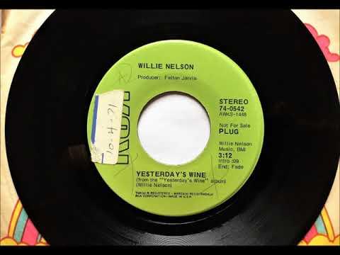 Yesterdays Wine , Willie Nelson , 1971