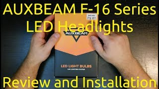 AUXBEAM F-16 Series LED Headlight Review & Installation