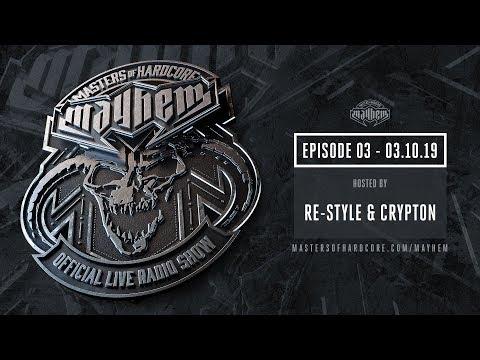 Masters of Hardcore Mayhem - Re-Style vs. Crypton | Episode #003