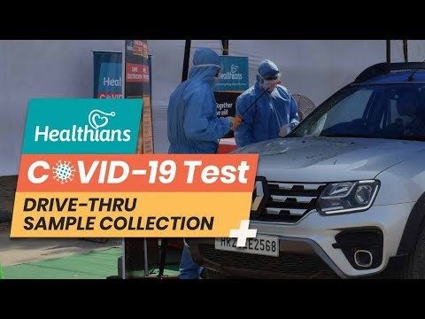 Covid19 Testing Drive-Thru and Home Sample Collection Now Available at Healthians Delhi NCR & Mumbai