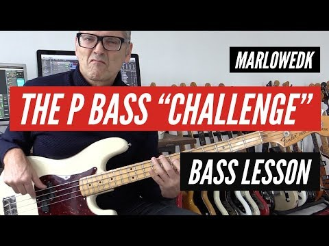 The P Bass challenge! Post your version! Bass lesson