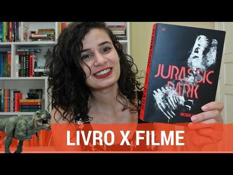 JURASSIC PARK: LIVRO X FILME | Catavento de ideias