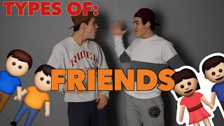 Types Of Friends // Dolan Twins