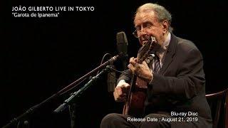 JOÃO GILBERTO LIVE IN TOKYO Blu-ray Official Trailer