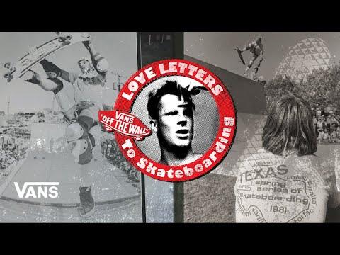Loveletters Season 9: Texas | Jeff Gross's Loveletters to Skateboarding | Vans