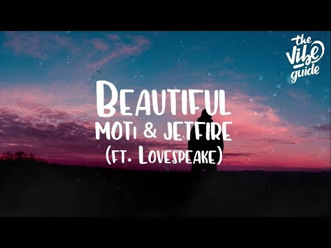 MOTi & JETFIRE - Beautiful (ft. Lovespeake) Lyric Video