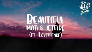 MOTi & JETFIRE   Beautiful (ft. Lovespeake) Lyric Video