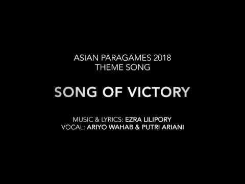 Asian para games 2018 theme song