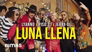 Video Luna Llena de Lyanno feat. Piso 21 y Jerry Di
