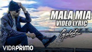 Video Mala Mia (Letra) de Galante El Emperador