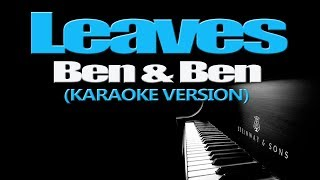 LEAVES - Ben&Ben (KARAOKE VERSION)