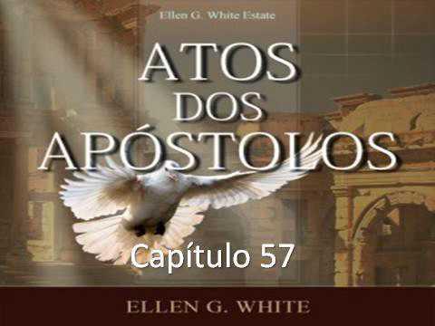 Atos dos Apóstolos - EGW - Capítulo 57 - O Apocalipse