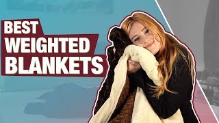 Best Weighted Blankets (For Adults, Anxiety & More)