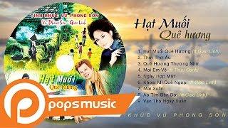 Album Hạt Muối Quê Hương | Vũ Phong Sơn ft Giao Linh