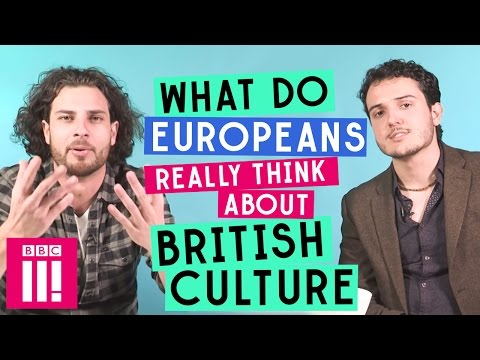 What Do Europeans Really Think About British culture?